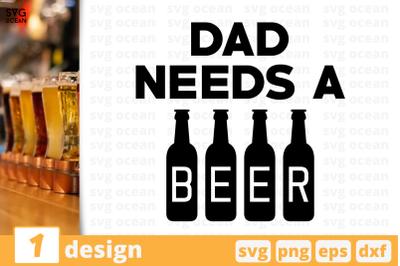 Dad needs a beer,Beer quote