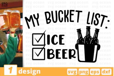 My bucket list - Ice Beer,Beer quote