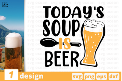 Today's soup is beer,Beer quote
