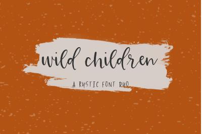 Wild Children Rustic Font Duo