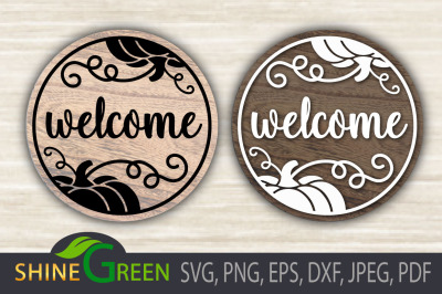 Welcome Fall SVG Round Wood Sign DXF EPS PNG