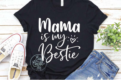 Mama is my bestie svg