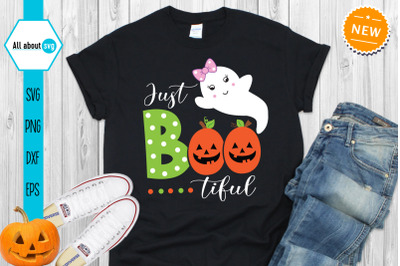 Just Boo Tiful Svg, halloween boo svg