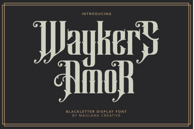 Waykers Amor Blackletter Font
