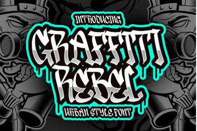 Graffiti Rebel Urban Style Font