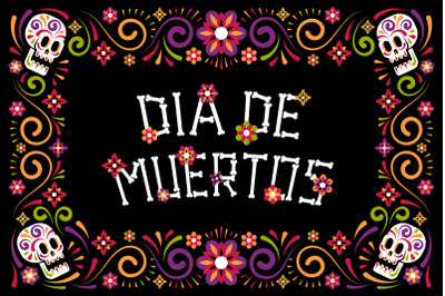 Day Of The Dead Frames And Font
