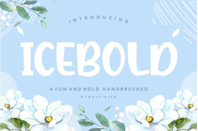 ICEBOLD Fun and Bold Handbrushed Font