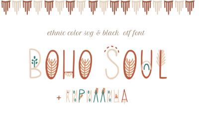 Boho soul SVG Color Font. Display sans serif typeface with cyrillic su