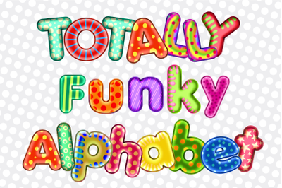 Totally Funky Alphabet Letters