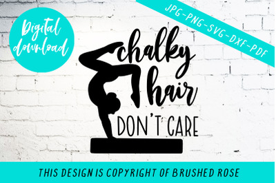Chalky hair don't care, gymnastics svg