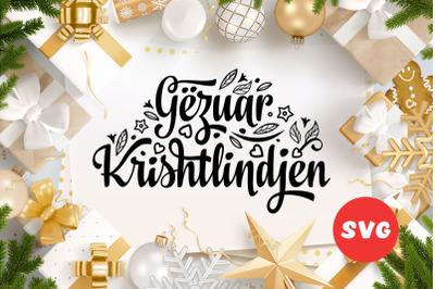 Albanian text Christmas Gezuar Krishlindjet SVG