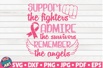 Support Admire Remember SVG | Cancer Awareness Quote