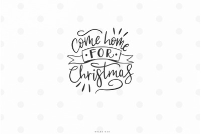 Handlettered Christmas quote svg cut file