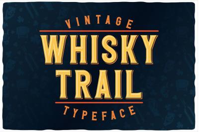 Whisky Trail Font + bonus!