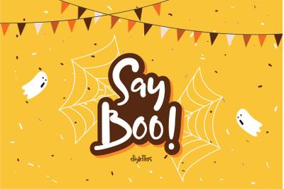Say Boo! Halloween + EXTRA BONUS
