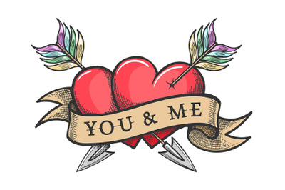 Two Hearts Pierced by Arrows and Ribbon with Lettering You And Me Tatt