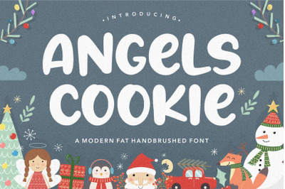 Angels Cookie Modern Fat Handbrushed Font