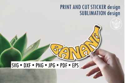 Banana Print and cut sticker, Sublimation design for t-shirts