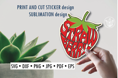 Strawberry Print and cut sticker, Sublimation design for t-shirts