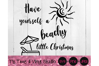 Have Yourself A Beachy Little Christmas Svg, Merry Christmas, Summer C