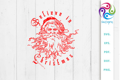 Believe in Christmas with Santa SVG File