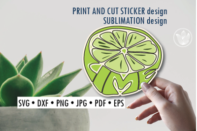 Lime Print and cut sticker, Sublimation design for t-shirts, typograph