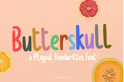 Butterskull