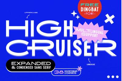 High Cruiser | Modern & Bold Sans Serif