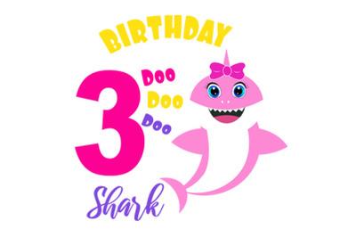 Shark 3rd Birthday Svg, Birthday Shark clipart, funny shark svg, birth