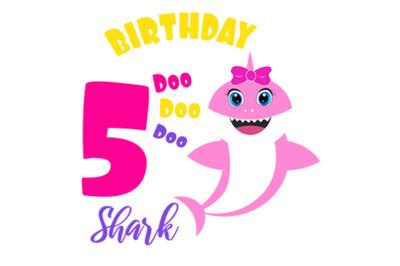 5th Shark Birthday Svg, Birthday Sharkclipart, funny shark svg, birth