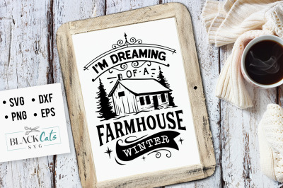 Dreaming of a farmhouse winter SVG