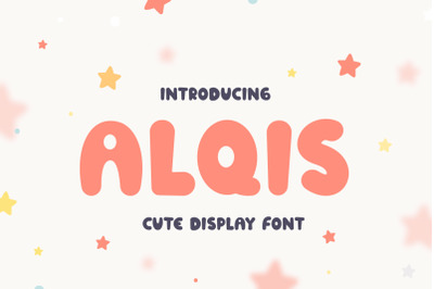 Alqis - Cute Display Font
