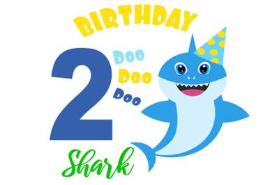 Shark 2nd Birthday Svg, Boy  Birthday Shark clipart, funny shark svg,