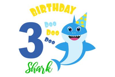 Shark 3rd Birthday Svg, Boy Birthday Shark clipart, funny shark svg, b