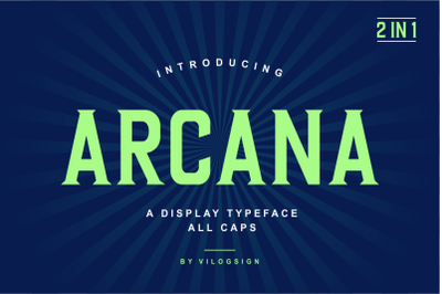 Arcana a Modern Display Typeface