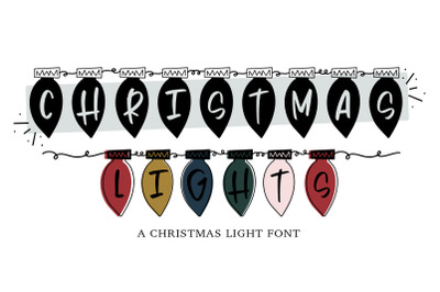 Christmas Lights - A Hand Lettered Christmas Font