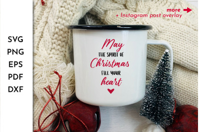 Christmas Quote SVG. Christmas Saying. May the Spirit of Christmas