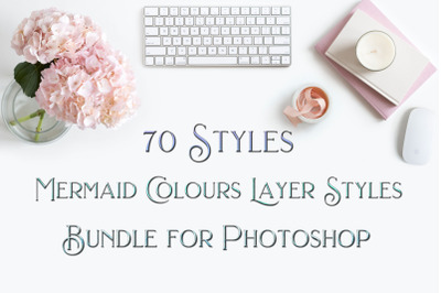 70 Styles - Mermaid Colours Layer Styles for Photoshop