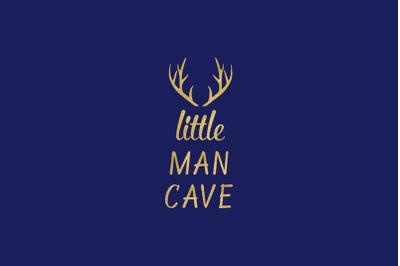 Little Man Cave SVG, Baby Boy Nursery Clipart
