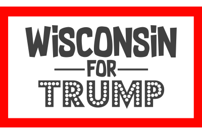 Wisconsin For Trump SVG PNG DXF EPS Design Cut Files