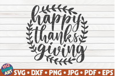 Happy Thanksgiving SVG | Thanksgiving Quote