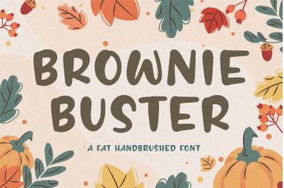 BROWNIE BUSTER Fat Handbrushed Font