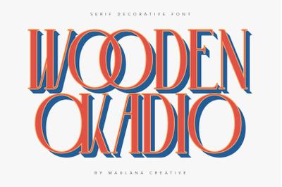 Wooden Okadio Serif Decorative Font