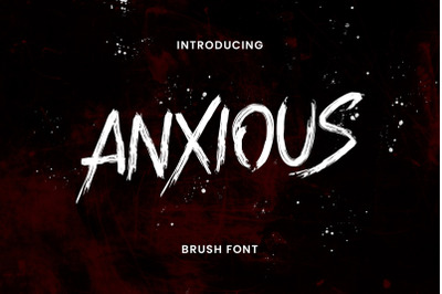Anxious Brush Font