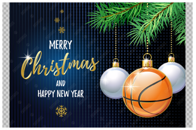 Merry Christmas and Happy New Year. Basketball.