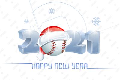 2021. Happy New Year! Baseball.