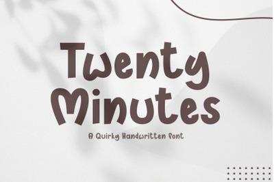 Twenty Minutes - A Handwritten Font