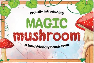 Magic Mushroom  cute and friendly display font