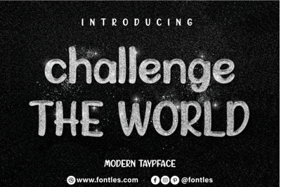Challenge The World - Typeface cute and sweet handwritten font