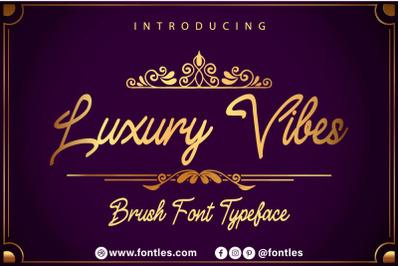 Luxury Vibes Script